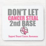Lassen Sie Krebs 2. Basis nicht an zweiter Stelle  Mousepad