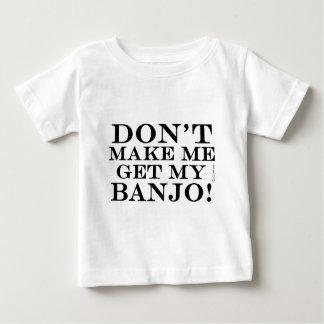 Lassen Sie mich nicht mein Banjo erhalten Baby T-shirt