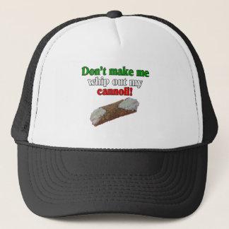 Lassen Sie mich nicht mein cannoli heraus Truckerkappe