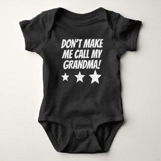 Lassen Sie mich nicht meine Großmutter anrufen Baby Strampler