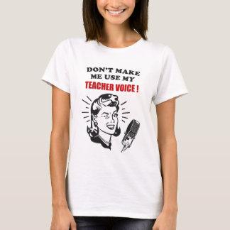 Lassen Sie mich nicht meine Lehrer-Sprachlustigen T-Shirt