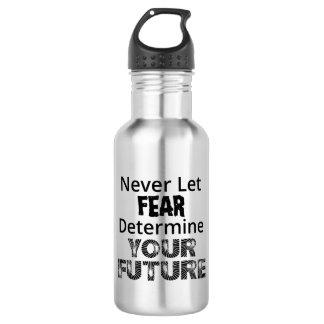 Lassen Sie nie Furcht Trinkflasche