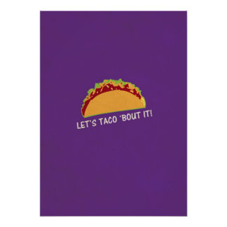 Lassen Sie Taco Kampf es lustiger Taco-Slogan Plakatdrucke