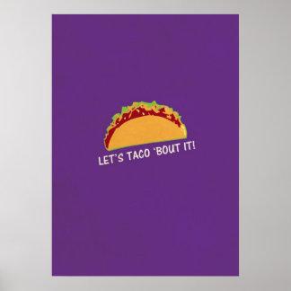 Lassen Sie Taco'Kampf es lustiger Taco-Slogan Plakatdrucke