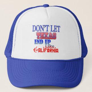 Lassen Sie Texas nicht wie Kalifornien-Hut oben Truckerkappe