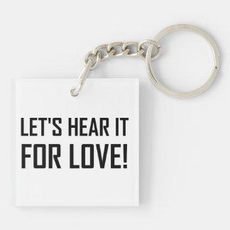 Lässt für Liebe hören Schlüsselanhänger