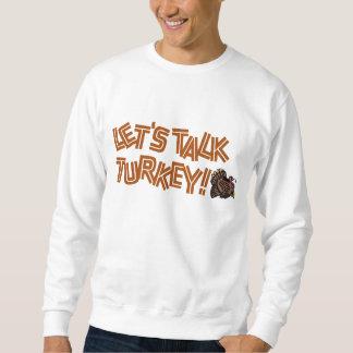 Lässt Gespräch die Türkei Sweatshirt