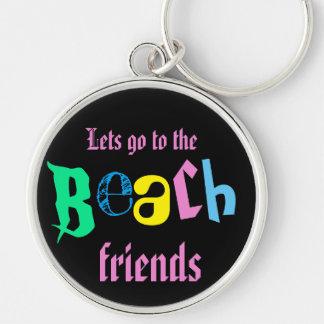 lässt zu den Strandfreunden gehen Schlüsselanhänger
