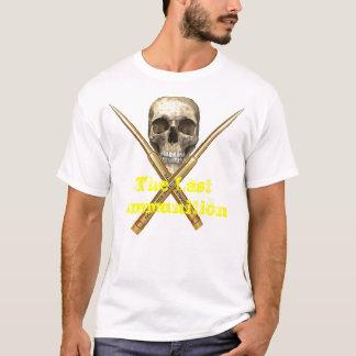 lastammunition, die letzte Munition T-Shirt