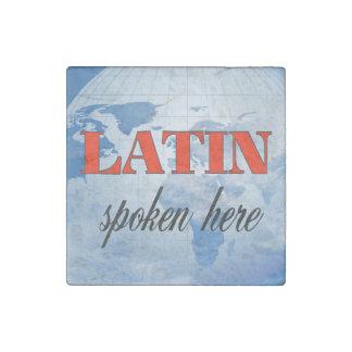 Latein gesprochene hier bewölkte Erde Steinmagnet