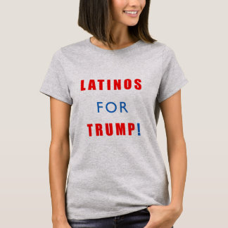 Latinos für Donald Trump T-Shirt
