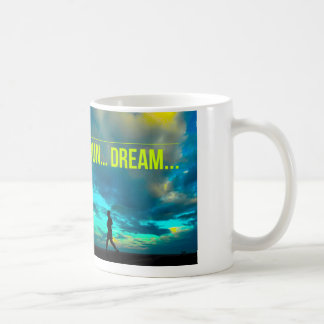 Laufen Sie… Träumen Sie… Kaffeetasse