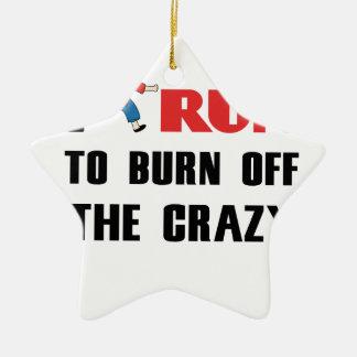Laufen, zum der Verrücktheit aufzubrauchen Keramik Stern-Ornament