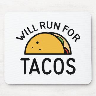 Läuft für Tacos Mousepad