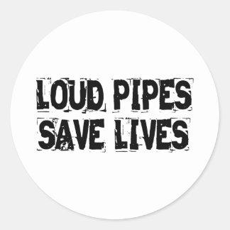 Laute Rohre retten die Leben Runder Aufkleber