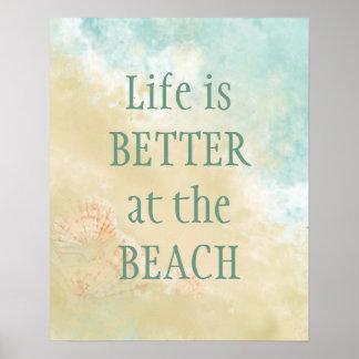 Leben besser am Strand-Spaß-Strand-Zitat Poster