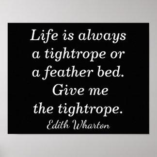 Leben ein Drahtseil -- Edith Wharton-Zitat - Poster