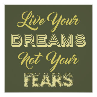 Leben Ihr kundenspezifisches Plakat der Träume