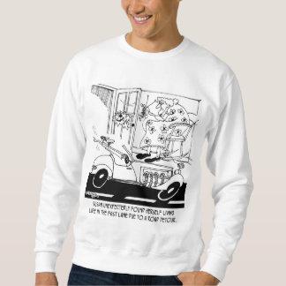 Leben in der Überholspur Sweatshirt
