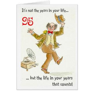 """""""Leben in Ihre Jahre"""" 95. Geburtstags-Karte Karte"""