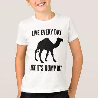 Leben jeder Tag, wie es Buckel-Tag ist T-Shirt