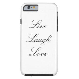 Leben Lachen-Liebe iPhone 6/6s Fall Tough iPhone 6 Hülle