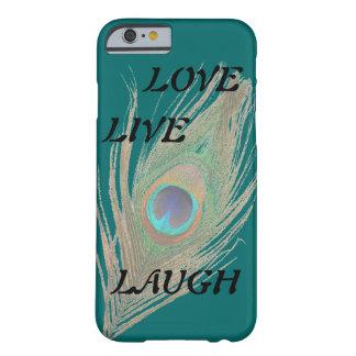Leben Lachen-Liebe-Pfau-Feder auf aquamarinem Barely There iPhone 6 Hülle