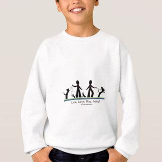 , Leben Liebe, Spiel, adoptieren! Sweatshirt