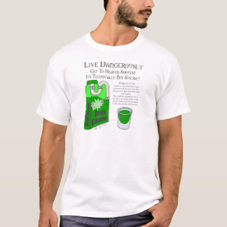 Leben Sie gefährlich T-Shirt