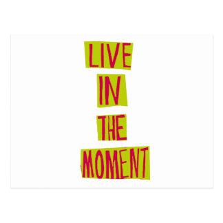 Leben Sie im Moment! Postkarte