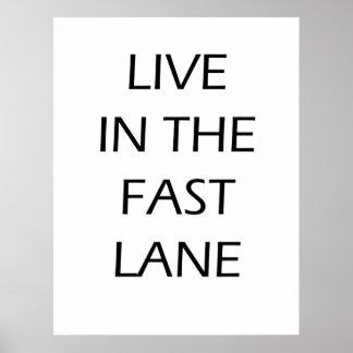 Leben Sie im schnellen Weg - motivierend Plakat