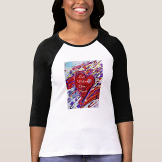Leben Sie mit einem offenen Herzen T-Shirt