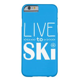Leben Sie, um Ski zu fahren Blau des Barely There iPhone 6 Hülle