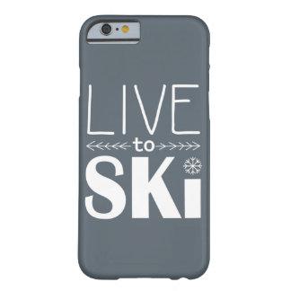 Leben Sie, um Ski zu fahren Grau des Barely There iPhone 6 Hülle