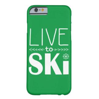 Leben Sie, um Ski zu fahren Grün des Barely There iPhone 6 Hülle
