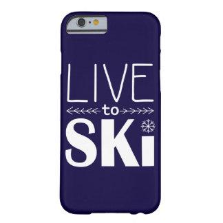 Leben Sie, um Ski zu fahren Marineblau des Barely There iPhone 6 Hülle