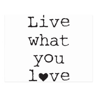 Leben Sie, was Sie Liebe Postkarte