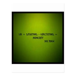 Leben + situations-expectation= Mittelmäßigkeit Postkarte