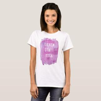 Leben statt Yoga T-Shirt