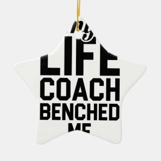 Leben-Trainer Benched mich Keramik Ornament