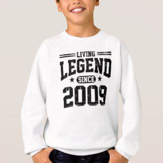 Lebende Legende seit 2009 Sweatshirt