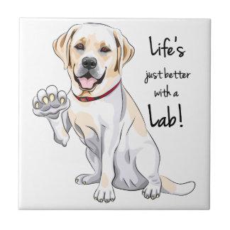 Lebens gerecht besser mit einem Labrador! Fliese