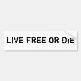 Lebhaftfreie oder sterben auto sticker