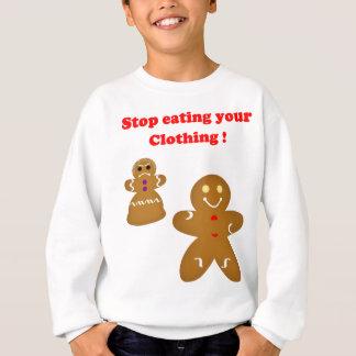 Lebkuchen-Mann-Halt, der Ihre Kleidung isst Sweatshirt
