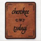 Ledernes Cherokee - Tsalagi Mousepad