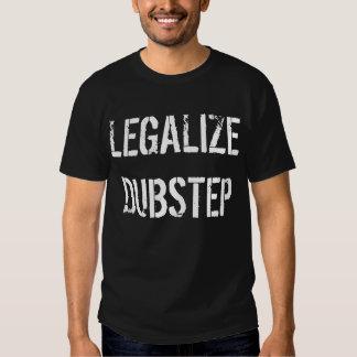Legalisieren Sie Dubstep Tshirt