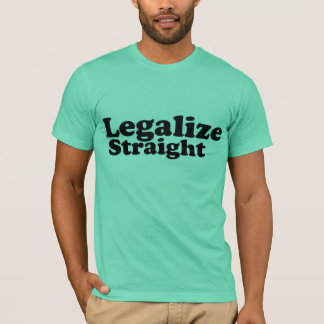 legalisieren Sie gerade Minze Schwarzen n T-Shirt