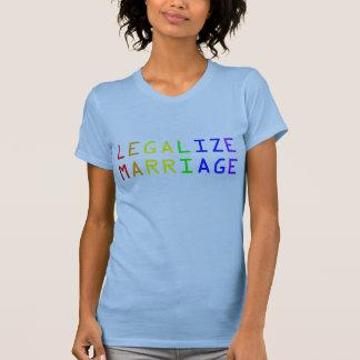Legalisieren Sie Heirat T-Shirt