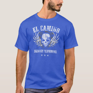 Legendäre Leistung EL Camino T-Shirt