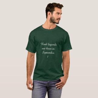 Legende sind herein am 1. September geboren T-Shirt